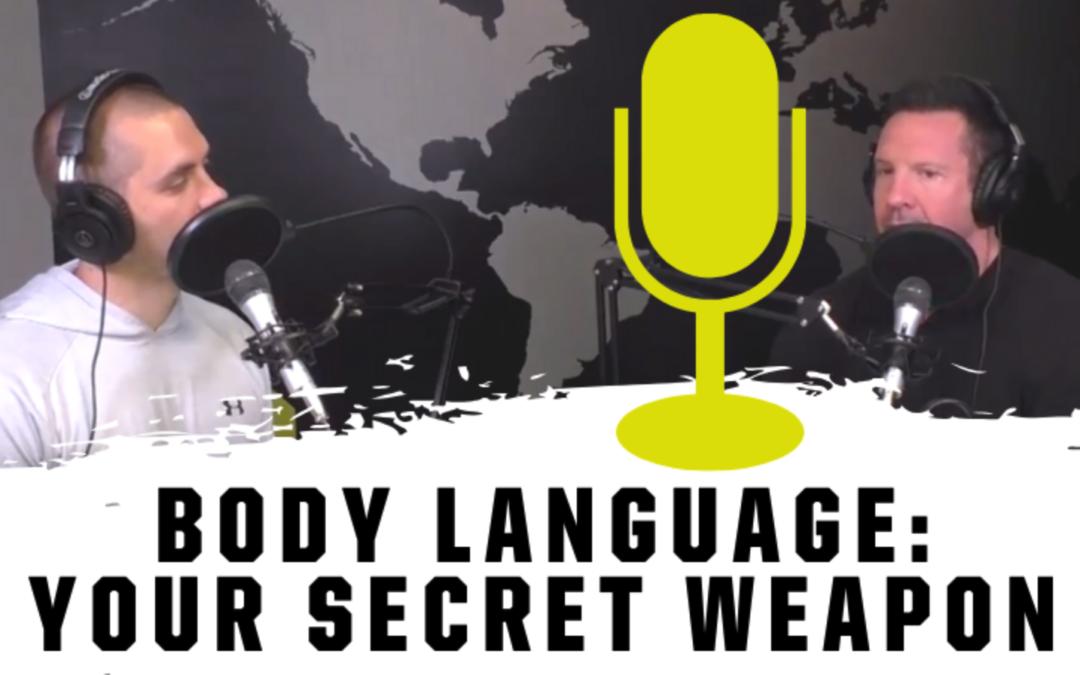 Body Language – Your Secret Weapon EP: 33