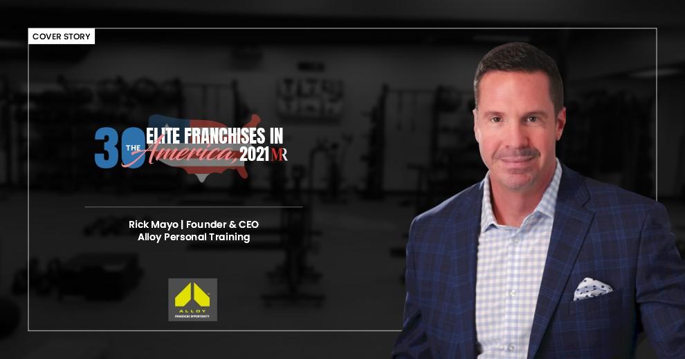 News – Alloy One Of 30 Elite Franchises in America