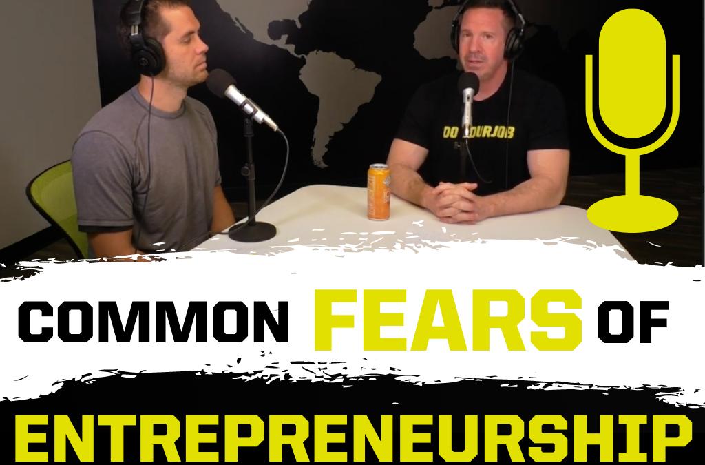 3 Common Fears Entrepreneurs Must Overcome